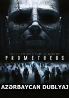 Prometey - Prometheus (2012) Azərbaycanca Dublyaj - HD