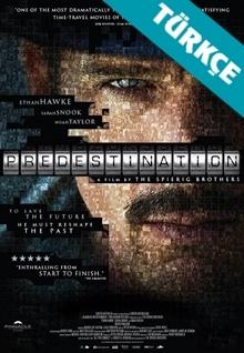 Kader - Predestination (2014) HD (Türkçe Dublaj)