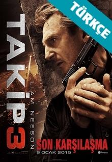 Takip 3 - Taken 3 (2014) HD (Türkçe Dublaj)