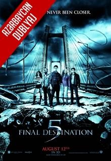 Təyinat Nöqtəsi 5 - Final Destination 5 (2011) HD (Azəri Dublyaj)