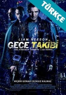 Gece Takibi - Run All Night (2015) HD (Türkçe Dublaj)