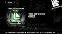 FTampa, Goldfish & Blink - Kismet (OUT NOW!)