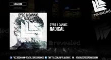 Dyro & Dannic - Radical [OUT NOW!]
