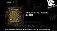 Hardwell & Joey Dale ft. Luciana - Arcadia (Preview)
