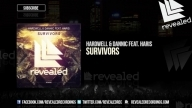 Hardwell & Dannic ft. Haris - Survivors [OUT NOW!]
