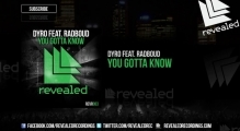 Dyro feat. Radboud - You Gotta Know [OUT NOW!]