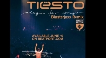 Tiësto - Adagio For Strings (Blasterjaxx Remix)