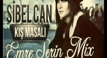 Sibel Can Kis Masali Emre Serin Mix