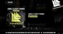 Jewelz & Scott Sparks - Pharaoh (OUT NOW!)